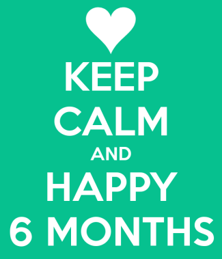 keep-calm-and-happy-6-months