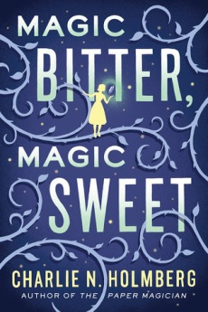 magic-bitter-magic-sweet